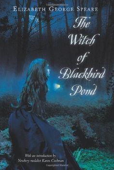 The Witch of Blackbird Pond -- Newbery Medal Winner-I must of read this over 100 times growing up. And still have it.