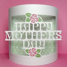 LOTS OF DIFFERENT FREE SVGS mothers day bendy card