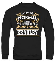 # It's Good To Be BRADLEY Tshirt .  HOW TO ORDER:1. Select the style and color you want: 2. Click Reserve it now3. Select size and quantity4. Enter shipping and billing information5. Done! Simple as that!TIPS: Buy 2 or more to save shipping cost!This is printable if you purchase only one piece. so dont worry, you will get yours.Guaranteed safe and secure checkout via:Paypal | VISA | MASTERCARD