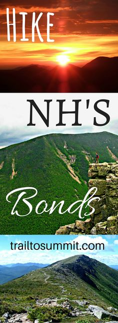 Guide to hiking the Bonds- 3 4000-foot peaks in New Hampshire's White Mountains