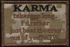 OML Patches - Karma, $6.50 (http://www.omlpatches.com/karma/)