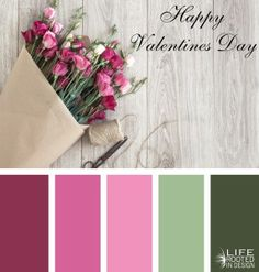 Daily Color Palette: Happy Valentines Day. Life Rooted in Design.