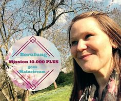 Berufung goes Mainstream - Mission 10.000 PLUS