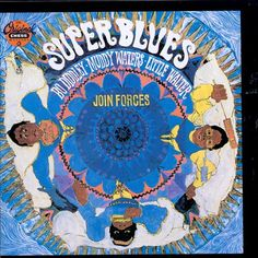 Super Blues - Bo Diddley,Muddy Waters,Little Walter | Songs, Reviews, Credits…