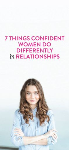 things confident women do in relationships