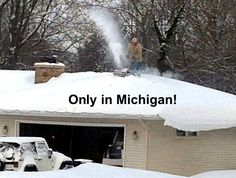 Only in Michigan!