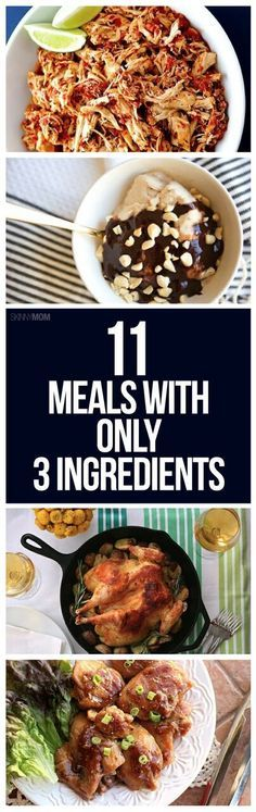 These meals only have 3 ingredient- simple, healthy and delicious!