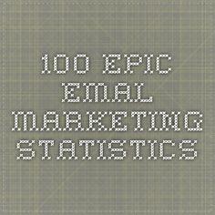 100 Epic Emal Marketing Statistics | blog.getvero.com
