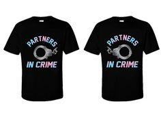 """Couple Matching T Shirts  """"Partners In Crime""""  S-XXL - Cute Gift - Movies - TV - Love - Sexy - on Etsy, $19.99"""