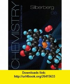 Student Study Guide for Silberberg Chemistry The Molecular Nature of Matter and Change (9780077340179) Martin Silberberg , ISBN-10: 0077340175  , ISBN-13: 978-0077340179 ,  , tutorials , pdf , ebook , torrent , downloads , rapidshare , filesonic , hotfile , megaupload , fileserve