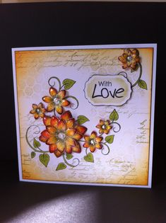 First card using HC SunKissed Fleur stamps and die. Distress inks. Glossy Accents.