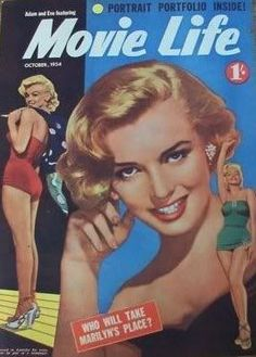 """Movie Life - October 1954, magazine from Australia. Main front cover publicity photo of Marilyn Monroe for """"Love Nest"""", 1951; two smaller pin-up pix of Marilyn by Bert Reisfeld, 1953."""