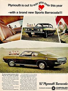 """Aa original advertisement features a green 1967 Plymouth Barracuda with a red line tires. Outdoors, wipe open space, ready to play some baseball! """"It's European as the Monte Carlo Rally and priced as"""