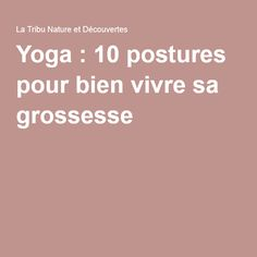 Yoga : 10 postures pour b Stress And Pregnancy, Pregnancy Health, Yoga Motivation, Yoga Poses For Beginners, Workout For Beginners, Patanjali Yoga Sutras, Yoga Breathing, Physical Stress, Prenatal Yoga