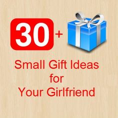 Small Gift Ideas For Girlfriend 30 Inexpensive Your Birthday