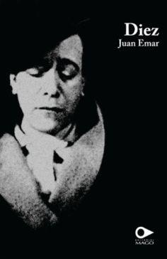 Diez : cuatro animales, tres mujeres, dos sitios, un vicio / Juan Emar ; prólogo de Emiliano Monge ; apéndice de Selena Millares http://fama.us.es/record=b2678110~S5*spi