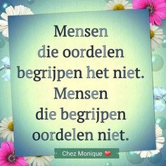 Words Quotes, Me Quotes, Sayings, The Words, Original Quotes, Dutch Quotes, Slogan, Life Lessons, Quotes To Live By