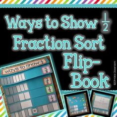 """The """"Ways to Show 1/2"""" Equivalent Fractions Flip Book is a fun, hands-on resource designed to help you introduce and reinforce the concept of equivalent fractions in a concrete, engaging way! Students will create fractions flip books and sort 29 different fraction models into categories: 1/2, 2/4, 3/6, and 4/8."""