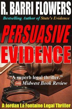 Persuasive Evidence (A Jordan La Fontaine Legal Thriller)...…