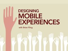 Design Mobile Experiences