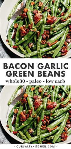 Green beans with bacon are the fast and easy side dish you need for everything from weeknight dinners to holiday celebrations like Thanksgiving and Christmas. Ready in 20 minutes using one pan and just four real, whole food ingredients, these green Paleo Side Dishes, Side Dishes Easy, Side Dish Recipes, Food Dishes, Pizza Side Dishes, Steak Side Dishes, Gluten Free Sides Dishes, Green Beans With Bacon, Garlic Green Beans
