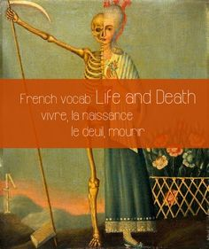 French Vocabulary: Life and Death - Talk in French