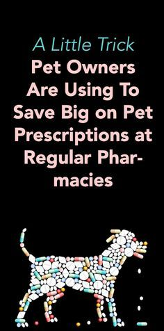 Interesting. My vet told me about these! http://iheartdogs.com/a-little-trick-pet-owners-are-using-to-save-big-on-pet-prescriptions-at-regular-pharmacies/