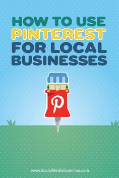 Want to connect with local customers on Pinterest?  Pinterest offers local businesses a way to cultivate relationships with prospects and customers who are primed to walk through your door.  In this article you'll discover how to use Pinterest to market a local business. Via @smexaminer.