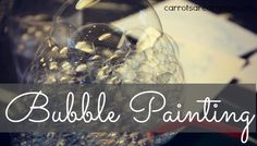 Bubble Painting with Kids Feature