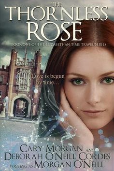 Cover reveal and Amazon debut!  https://www.amazon.com/Thornless-Rose-Elizabethan-Time-Travel-ebook/dp/B06ZXWHWT8/ref=la_B00HUTX50G_1_8?s=books&ie=UTF8&qid=1492550000&sr=1-8