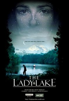 Lady of the Lake/// @Chelcee Alise do you know how happy I would be if this was a full length movie??