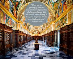 Keith Richards library quote on photo of Royal Library of the Monastery of El Escorial - Spain | Daniel Dalton