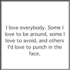 Love everyone!