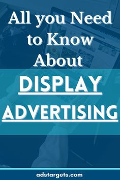 This post discusses most of the things you need to know about display advertising, how it works, how you can benefit from it and how to design great display ad campaigns to grow your online businesses. #creativemarketing #marketingcreative #advertisebusiness #advertisingquotes #creativemarketingidea #advertisingideasbusiness #advertisingtips Advertising Quotes, Display Advertising, Online Advertising, Online Marketing, Digital Marketing, Youtube Advertising, Google Ads, All You Can, Ad Campaigns