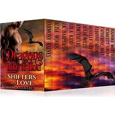 NY Times and USA Today Bestselling Authors  11 scorching-hot dragon-shifter romance stories sizzle with sassy heroines and smoking-hot heroes who tame their dragon mates' hearts.  Her Dragon, His Demon – Julia Mills – Her Dragon is strong and loyal, a lea