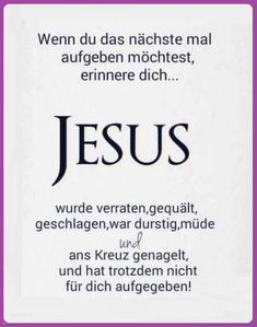 Jesus Quotes, True Quotes, Bible Quotes, Christian Love, Christian Quotes, German Quotes, Happy Minds, God Loves Me, Praise The Lords