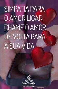 Simpatia Para O Amor Ligar Chame O Amor De Volta Para A Sua Vida