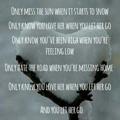 only know you love her when you let her go - Google Search