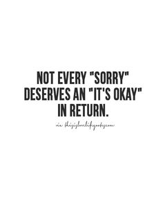 More Quotes Love Quotes Life Quotes Live Life Quote Moving On Quotes Aweso Super Quotes, Great Quotes, Quotes To Live By, Me Quotes, Motivational Quotes, Inspirational Quotes, Wisdom Quotes, Saying Sorry Quotes, Qoutes