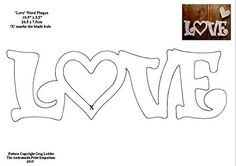 'LOVE' - Scroll Saw / Craft Pattern - 1 Page by Greg Ledder http://www.amazon.co.uk/dp/B019U3NV1W/ref=cm_sw_r_pi_dp_vdOFwb0Q1S9XE