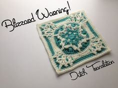 This Dutch translation of the Blizzard Warning! afghan square is brought to you byIlse Hoekstra. Ilse came to me and offered to do this translation specifically for use by the group,Hartendekens.…