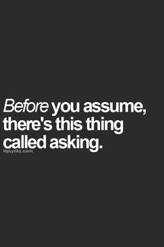 True, just ask!