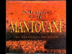 The Magic of Mantovani Annie's song Blue bayou Can't smile without you Copacabana Evergreen I don't want to walk without you La mer Look what they've done to. 6 Music, Blues Music, Music Songs, September Morn, Charles Fox, Albert Hammond, Killing Me Softly, Blue Bayou, Roy Orbison