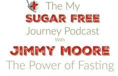 My interview with Jimmy Moore on the Power of Fasting!