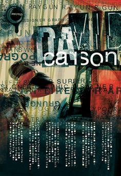 David Carson Poster on Behance David Carson Design, Graphic Design Posters, Graphic Design Typography, Graphic Design Inspiration, Monospace, Identity Branding, Corporate Identity, Identity Design, Brochure Design