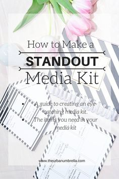 How to Create an OUTSTANDING media kit!