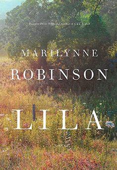 Lila: Marilynne Robinson: 9781443413701: Books - Amazon.ca