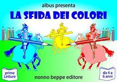 La sfida dei colori di Al Bus https://www.amazon.it/dp/B01LQQTLLK/ref=cm_sw_r_pi_dp_x_7-2yyb50EGQM4