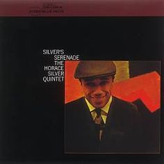 """Horace Silver's """"Silver's Serenade"""" album #NowPlaying #Jazz"""