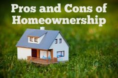 The Pros and Cons of Homeownership
